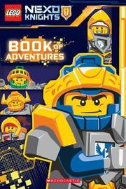 LEGO NEXO KNIGHTS: Book of Adventures by Scholastic