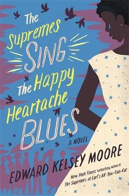 The Supremes Sing the Happy Heartache Blues by Edward Kelsey Moore image