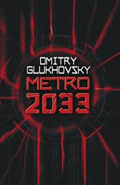 Metro 2033 by Dmitry Glukhovsky image