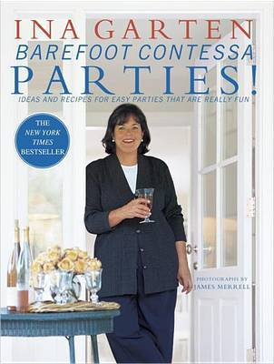 Barefoot Contessa Parties!: Ideas and Recipes for Parties That are Really Fun by Ina Garten image