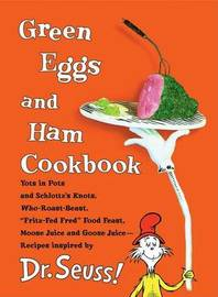 Green Eggs and Ham Cookbook by Georgeanne Brennan image