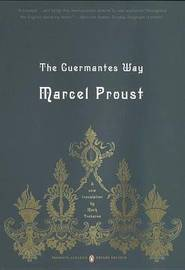 The The Guermantes Way: v. 3 by Marcel Proust