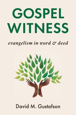 Gospel Witness by David M. Gustafson