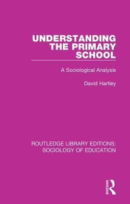 Understanding the Primary School by David Hartley image