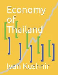 Economy of Thailand by Ivan Kushnir