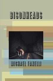 Bisonheads by Michael Fanelli