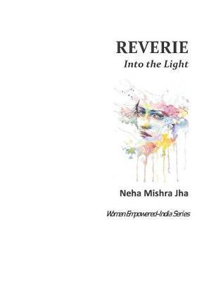 Reverie by Neha Mishra Jha