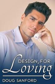 Design for Loving by Doug Sanford image