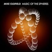 Music of the Spheres by Mike Oldfield