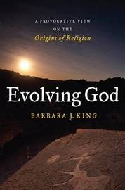 Evolving God by Barbara King image