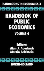 Handbook of Public Economics: Volume 4 by . Auerbach