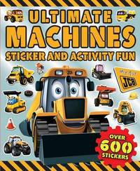Ultimate Machines Sticker and Activity Fun by Little Bee Books