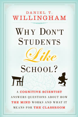 Why Don't Students Like School? by Daniel T. Willingham image