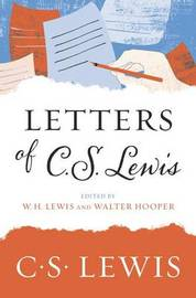 Letters of C. S. Lewis by C.S Lewis