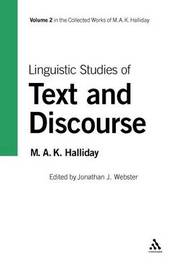 Linguistic Studies of Text and Discourse by M.A.K. Halliday image
