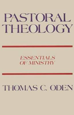 Pastoral Theology by Thomas C. Oden image