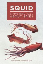 Squid by Elizabeth Greenwood