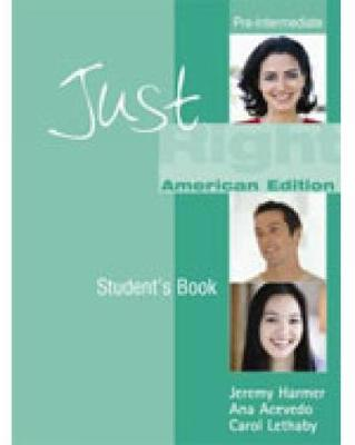 Just Right Workbook with Key: Pre-intermediate British English Version by Ana Acevedo image
