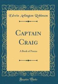 Captain Craig by Edwin Arlington Robinson image