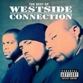 The Best Of: The Gangsta/The Killa/The Dope Dealer by Westside Connection