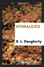 Hydraulics by R L Daugherty image