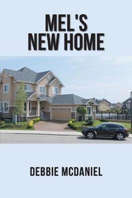 Mel's New Home by Debbie McDaniel