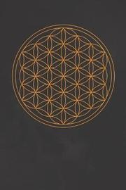 sacred geometry flower of life by Sacred Geometry Esoteric