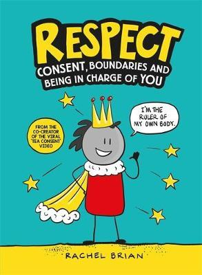 Respect by Rachel Brian