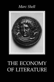 The Economy of Literature by Marc Shell image