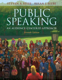 Public Speaking: An Audience-Centered Approach by Steven A Beebe image