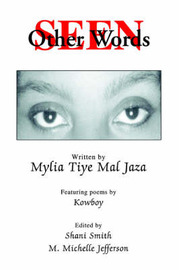 Seen in Other Words by Mylia Tiye Mal Jaza image