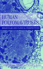 Human Polyomaviruses: Molecular and Clinical Perspectives by Kamel Khalili image