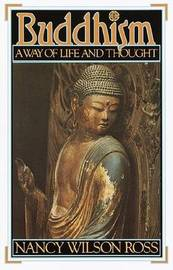 Buddhism: a Way of Life and Thought by N. Ross image