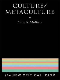 Culture/Metaculture by Francis Mulhern
