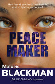 Peace Maker by Malorie Blackman
