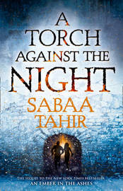 A Torch Against the Night by Sabaa Tahir image