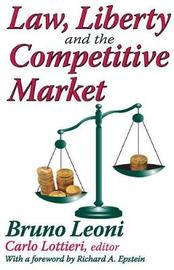 Law, Liberty, and the Competitive Market