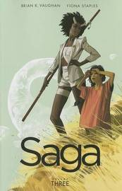 Saga Volume 3 by Brian K Vaughan