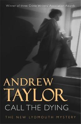 Call The Dying by Andrew Taylor image