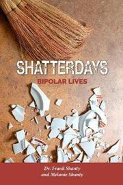 Shatterdays by Dr Frank Shanty image