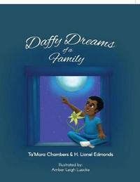 Daffy Dreams of a Family by Ta'mara Chambers