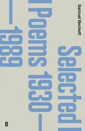 Selected Poems 1930-1988 by Samuel Beckett