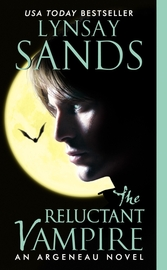 The Reluctant Vampire: An Argeneau Novel by Lynsay Sands