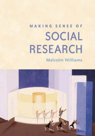 Making Sense of Social Research by Malcolm Williams image