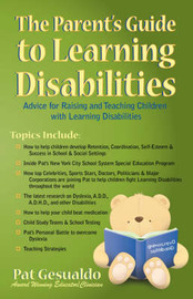 The Parent's Guide to Learning Disabilities by Pat Gesualdo