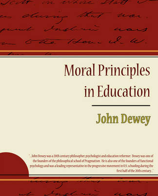 Moral Principles in Education by John Dewey image