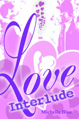 Love Interlude by Michelle Blue