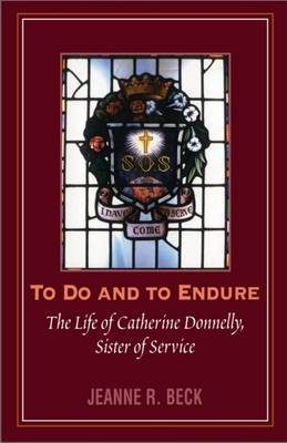 To Do and to Endure by Jeanne R. Beck image