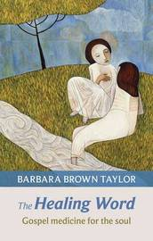The Healing Word by Barbara Brown Taylor image