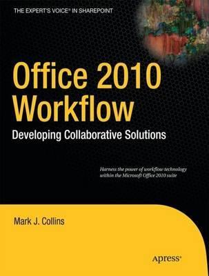 Office 2010 Workflow by David Mann